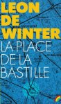 Winter, Leon de - La place de la bastille