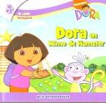 - Dora en Mimo de hamster