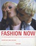 Jones, Terry & Avril Mair - Fashion Now. 150 toonaangevende modeontwerpers geselecteerd door i-D