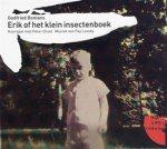 Bomans, Godfried - Erik of het klein insectenboek / hoorspel met Peter Drost muziek Fay Lovsky
