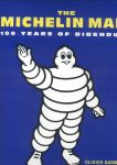 Darmon, Oliver - The Michelin Man (100 Years of Bibendum)