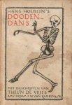 Holbein de Jonge, Hans - Doodendans (een zinnebeeld in veertig bladen met bijschriften van Theun de Vries)