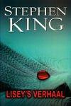 King, Stephen - Lisey`s Verhaal (cjs) Stephen King 9024557747 Op 1 rimpeltje in de rug na is niet te zien dat het gelezen is. Supermooi!