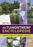 Huls, Bert - De tuinontwerp encyclopedie / inspiratie en ideeën voor tuinstijlen en tuinsferen