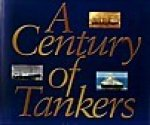 Newton, J - A Century of Tankers