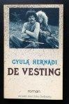 Gyula Hernadi - De Vesting