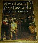 Hijmans, Willen; Kuiper, Luitsen; Vels Heijn, Annemarie - Rembrand & Nachtwacht - Het vendel van Frans Banning Cocq, de geschiedenis van een schilderij