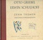 Griebel, Otto/ Schulhoff, Erwin - Otto Griebel/ Erwin Schulhoff: Zehn Themen. Originallithographien (Inklusiv CD)