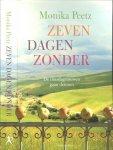 Peetz, Monika  Vertaald door Annemarie Vlaming - Zeven dagen zonder  De dinsdagvrouwen gaan detoxen