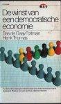 Gaay Fortman, Bas de en Henk Thomas - De winst van een democratische economie, 1976