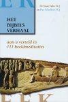 Falke, Herman SCJ & Piet Schellens SCJ - Het Bijbels verhaal aan u verteld in 111 beeldmeditaties