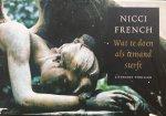 French, Nicci. - Wat te doen als iemand sterft.