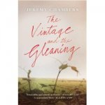 Chambers, Jeremy - The Vintage and the Gleaning