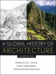 Ching, Francis D.K.; Jarzombek, Mark M.; Prakash, Vikramaditya - A Global History of Architecture