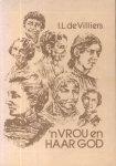 Villiers, I.L. de - 'n Vrou en Haar God