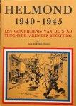 BARTHOLOMEUS, J. - Helmond 1940-1945: Een geschiedenis van de stad tijdens de jaren der bezetting