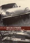 Diverse authors - Atlas Des DS Citroen