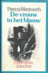 Wentworth, Patricia - De vrouw in het blauw