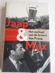Praag, Marga van, Liempt, Ad van - Jaap en Max / het verhaal van de broers Van Praag