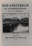 Wenckebach, L.W.R. - Oud-Amsterdam 100 stadsgezichten
