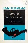 Fleming, Ian - Moord onder water  (Zwarte beertjes 222)