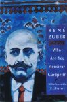 Zuber, Rene (with a foreword by P.L. Travers) - Who are you monsieur Gurdjieff?