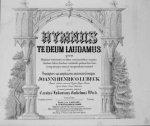 Lübeck, Johann Heinrich: - Hymnus Te Deum laudamus quem quatuor (virorum) vocibus, concinentibus organo, duabus tubis, duobus cornibus, quatuor buccinis, tympanisque musice exequendum tractavit et praeceptori suo amplissimo aestimatissimoque. Primus opus