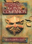 Jones, Terry; Froud, Brian - A Field Guide to Goblins - the Goblin Companion