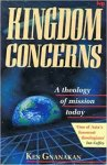 Gnanakan, Ken - Kingdom Concerns: A Theology of Mission Today