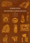 Vries, E.C. en H.G. de Vries - Enkhuizer Wetenswaardigheden, 111 pag. kleine paperback, gave staat