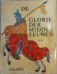 Evans, Joan (red) - De Glorie der Middeleeuwen , deel 2