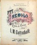 Gottschalk, L.M.: - [Op. 58] Tremolo. Grande étude de concert pour le piano. Op. 58