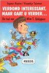 Heytze, Ingmar / Tuinman, Vrouwkje - Verdomd interessant, maar gaat u verder...  De taal van Wim T. Schippers