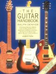 Denyer, Ralph, Guillory, Isaac, Crawford, Alastair M. - The Guitar Handbook / A Unique Source Book for the Guitar Player - Amateur or Professional, Acoustic or Electrice, Rock, Blues, Jazz, or Fol