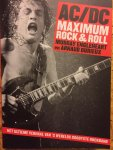 Engleheart, Murray.    Durieux, Arnaud. - AC/DC maximun Rock & Roll. Het ultieme verhaal van 's werelds grootste rockband.