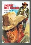 Ford, Hank - Sheriff Bill Tucker, losgeld voor een gevangene