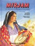 Alex, Marlee / Griffioen, Elma - Mirjam een vrouw die antwoord kreeg op haar gebeden. Geïllustreerd door Florence Magnin