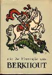Kollis, H - Uit de Historie van Berkhout, 250 pag. softcover