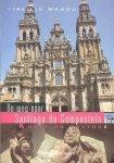 Madou, Mireille - De weg naar Santiago de Compostela (Kunst en cultuur)