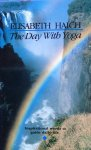 Haich, Elisabeth - The day with yoga; inspirational words to guide daily life