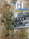 Zaloga, Steven. J.  Volstad, Ronald. - The GI in Combat Northwest Europe 1944-1945.