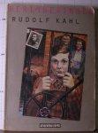Kahl, Rudolf - Herinneringen / druk 1