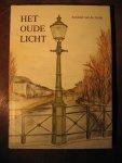 Linde, A. van de - Het oude licht.