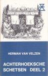 Herman van Velzen - Achterhoeksche Schetsen - Deel 2