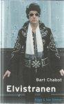 Chabot, Bart - Elvistranen