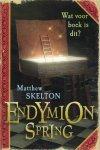 Skelton, M. - Endymion Spring
