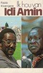 Festo Kivengere - Ik hou van Idi Amin : het Oeganda van vandaag : triomf van de liefde ondanks alle vervolging