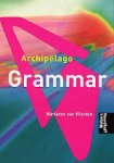 Vlierden, Marieke van - Archipelago / Grammar + CD-ROM