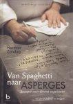Zondag, Herman - Van Spaghetti naar Asperges / recepten voor slimmer organiseren