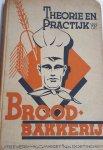 JAGER, S. de, SMIT, L. en CLOOSTERMAN, A. - Theorie en practijk van de Broodbakkerij